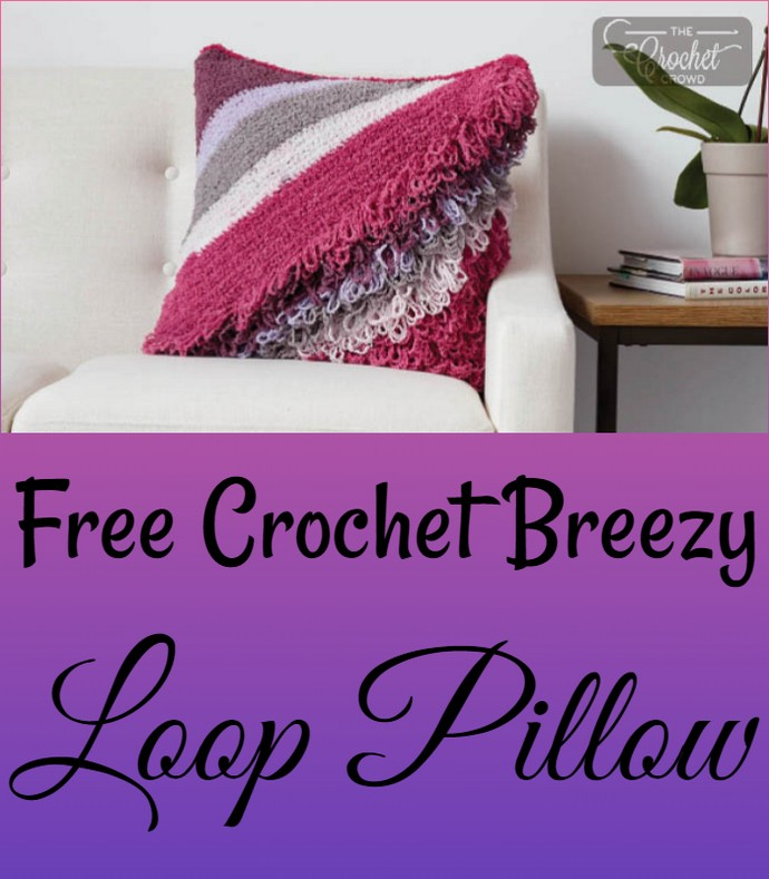 Free Crochet Breezy Loop Pillow